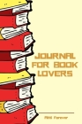 Journal for Book Lovers: Book Review Journal Over 110 Pages/6 x 9 Format Cover Image