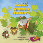 Where's Albert?: Counting & Skip Counting (Mouse Math (R)) Cover Image