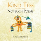 Kind Tess and Still More NonSuch Poems Cover Image