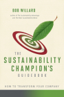 The Sustainability Champion's Guidebook: How to Transform Your Company Cover Image