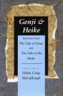 Genji & Heike: Selections from the Tale of Genji and the Tale of the Heike Cover Image