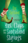 Mrs. Claus and the Santaland Slayings Cover Image