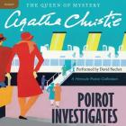 Poirot Investigates Lib/E: A Hercule Poirot Collection (Hercule Poirot Mysteries (Audio) #1924) Cover Image
