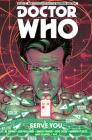 Doctor Who: The Eleventh Doctor Volume 2 - Serve You Cover Image