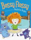 Bossy Flossy Cover Image