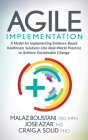 Agile Implementation: A Model for Implementing Evidence-Based Healthcare Solutions Into Real-World Practice to Achieve Sustainable Change Cover Image