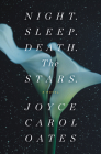 Night. Sleep. Death. The Stars.: A Novel Cover Image