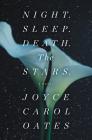 Night. Sleep. Death. The Stars.: A Novel Cover Image
