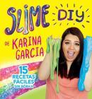 Slime DIY de Karina Garcia (Spanish Edition) Cover Image