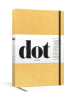 Dot Journal (Gold): A dotted, blank journal for list-making, journaling, goal-setting: 256 pages with elastic closure and ribbon marker Cover Image