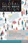 Global Social Media Design: Bridging Differences Across Cultures Cover Image