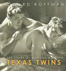 Texas Twins: The Story of Morgan & Nash Cover Image