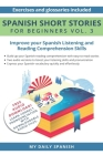 Spanish: Short Stories for Beginners + Audio Download: Improve your reading and listening skills in Spanish (Spanish Short Stories #3) Cover Image