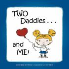 Two Daddies and Me Cover Image
