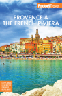 Fodor's Provence & the French Riviera (Full-Color Travel Guide) Cover Image