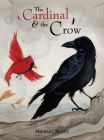 The Cardinal and the Crow Cover Image