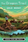 Gold Rush! (The Oregon Trail #7) Cover Image