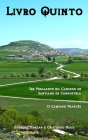 Livro Quinto: Ser pedalante no Caminho de Santiago de Compostela - O Caminho Francês Cover Image