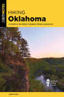 Hiking Oklahoma: A Guide to the State's Greatest Hiking Adventures (State Hiking Guides) Cover Image