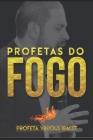 Profetas do Fogo: Profeta Vinicius Iracet Cover Image