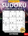 Sudoku 1000 Puzzles Book: Extreme Difficult 9x9 Sudoku Puzzles Brain Games Book for Expert Adults with Solution Vol.1 Cover Image