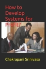 How to Develop Systems for Profit? Cover Image
