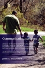 Communicating Partners: 30 Years of Building Responsive Relationships with Late Talking Children Including Autism, Asperger's Syndrome (Asd), Cover Image