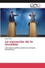 La narración de lo invisible Cover Image