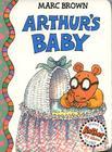 Arthur's Baby: An Arthur Adventure Cover Image