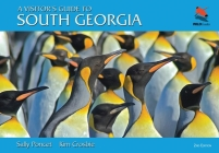 A Visitor's Guide to South Georgia: The Essential Guide for Any Visitor (Wild Guides (Princeton University Press)) Cover Image