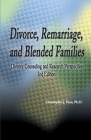 Divorce, Remarriage and Blended Families: Divorce Counseling and Research Perspectives Cover Image