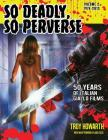 So Deadly, So Perverse 50 Years of Italian Giallo Films Vol. 2 1974-2013 Cover Image