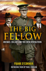 The Big Fellow:: Michael Collins and the Irish Revolution Cover Image