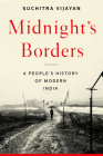 Midnight's Borders: A People's History of Modern India Cover Image
