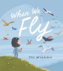 When We Fly Cover Image