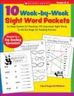 10 Week-by-Week Sight Word Packets: An Easy System for Teaching 100 Important Sight Words to Set the Stage for Reading Success Cover Image