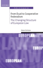 From Dual to Cooperative Federalism: The Changing Structure of European Law (Oxford Studies in European Law) Cover Image