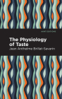 The Physiology of Taste Cover Image