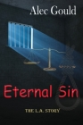 Eternal Sin - The L.A. Story Cover Image