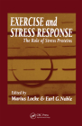 Exercise and Stress Response: The Role of Stress Proteins (Exercise Physiology #6) Cover Image