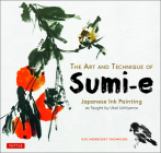 The Art and Technique of Sumi-E: Japanese Ink Painting as Taught by Ukai Uchiyama Cover Image