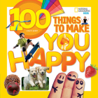 100 Things to Make You Happy Cover Image