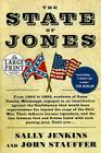 The State of Jones: The Small Southern County that Seceded from the Confederacy Cover Image