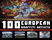 100 European Graffiti Artists Cover Image