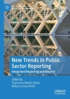 New Trends in Public Sector Reporting: Integrated Reporting and Beyond Cover Image