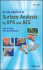An Introduction to Surface Analysis by XPS and AES Cover Image