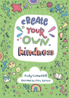 Create Your Own Kindness Cover Image