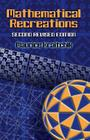 Mathematical Recreations (Dover Science Books) Cover Image