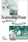 Scattering Point: The World in a Mennonite Eye Cover Image