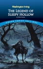 The Legend of Sleepy Hollow and Other Stories (Dover Thrift Editions) Cover Image